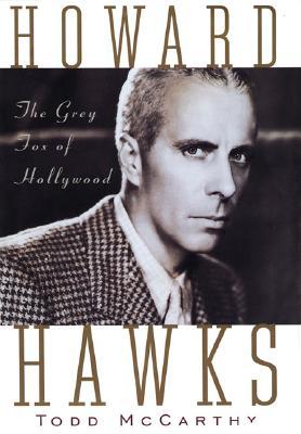 Howard Hawks By McCarthy, Todd